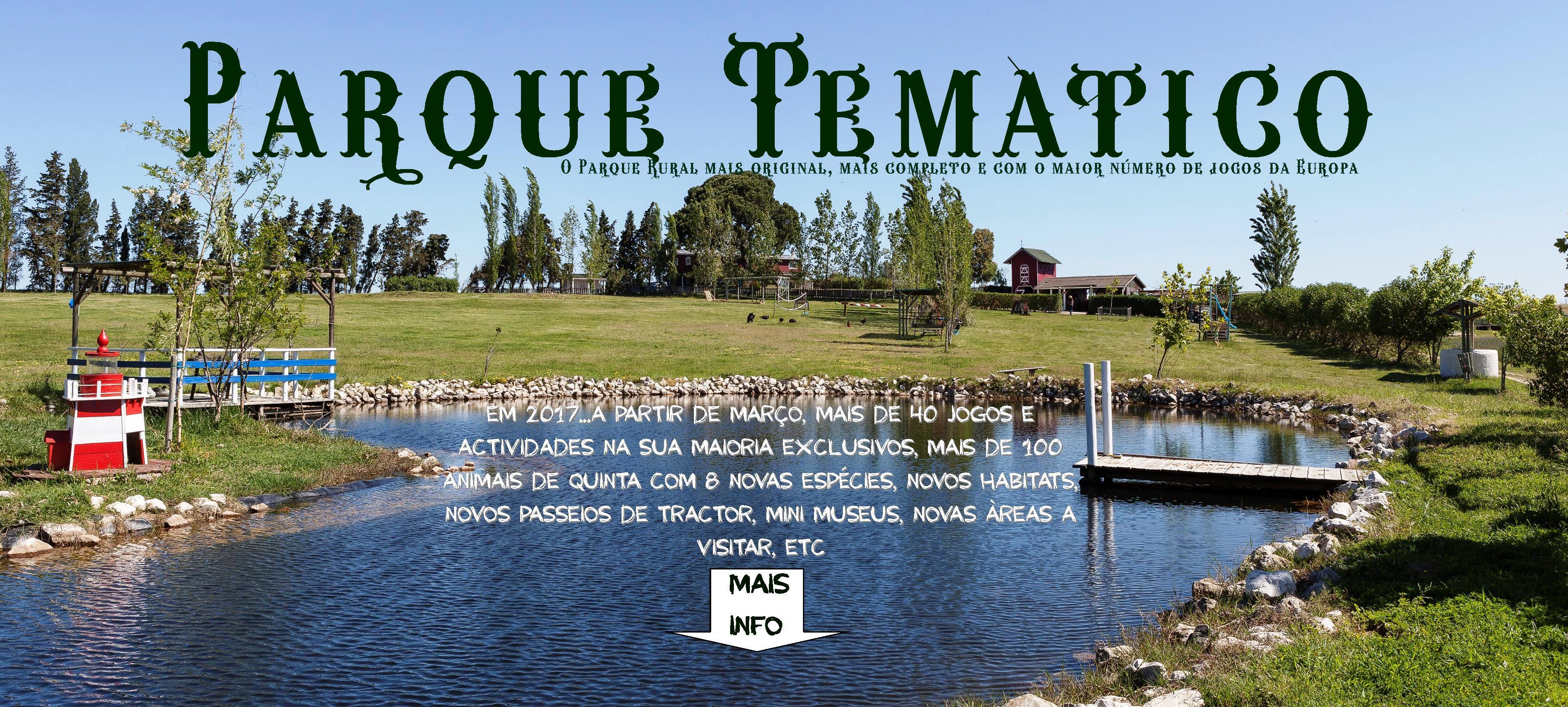 Sugestões - Ar Livre: Parque Rural Tambor, em Aveiras de Cima